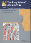 Teaching Atlas of Acupuncture  Channels and points