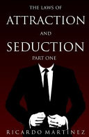 The Law Of Attraction And Seduction