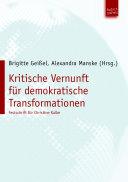 Kritische Vernunft für demokratische Transformationen: Festschrift für Christine Kulke