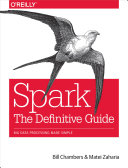 Spark  The Definitive Guide