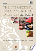 The International Halal SME Report Directory 2011/12