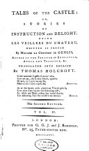 Tales of the Castle ; Or, Stories of Instruction and Delight, Being Les Veillees Du Chateau /written in French by Madame La Comtesse de Genlis ; Translated Into English by Thomas Holcroft