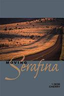 Moving Serafina