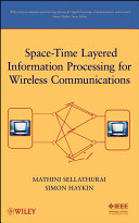 Space Time Layered Information Processing for Wireless Communications