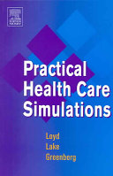 Practical Health Care Simulations Book