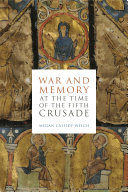 Pdf War and Memory at the Time of the Fifth Crusade Telecharger