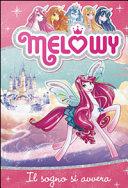 Il sogno si avvera. Melowy Pdf/ePub eBook