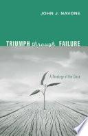 Triumph Through Failure