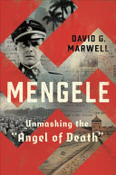 "link to Mengele : unmasking the ""Angel of Death"" in the TCC library catalog"