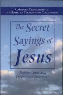 The Secret Sayings of Jesus