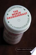 The Merck Druggernaut