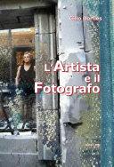 L' artista e il fotografo