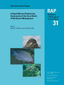 A Rapid Marine Biodiversity Assessment of the Coral Reefs of Northwest Madagascar Book
