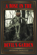 A Rose in the Devil's Garden