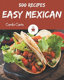 500 Easy Mexican Recipes Pdf/ePub eBook