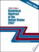 Statistical Abstract of the United States 2007