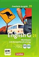 English G 21. D 5: 9. Schuljahr. Workbook Mit CD-ROM (e-Workbook) und CD