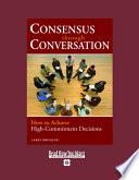 Consensus Through Conversation Book