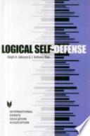 """Logical Self-defense"" by Ralph Henry Johnson, J. Anthony Blair"