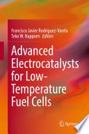 Advanced Electrocatalysts for Low Temperature Fuel Cells