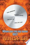 When You Say My Name Just Whisper Book PDF