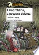 Esmeraldina, a pequena defunta