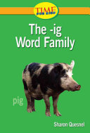 The  ig Word Family
