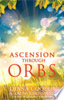 Ascension Through Orbs Book