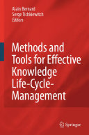 Methods and Tools for Effective Knowledge Life Cycle Management