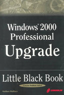Windows 2000 Professional Upgrade Little Black Book