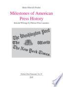 Milestones of American Press History