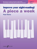 Improve Your Sight reading  A Piece a Week Piano Grade 1