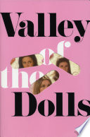 """Valley of the Dolls"" by Jacqueline Susann"