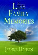 My Life My Family My Memories