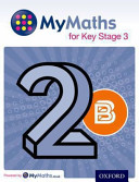 MyMaths: for Key Stage 3: Student Book 2B