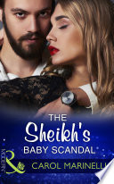 The Sheikh s Baby Scandal  Mills   Boon Modern   One Night With Consequences  Book 23  Book