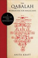 The Qabalah Workbook for Magicians