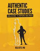 Authentic Case Studies