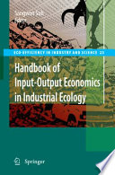 Handbook Of Input Output Economics In Industrial Ecology Book