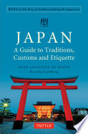 Japan  A Guide to Traditions  Customs and Etiquette