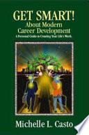 Get Smart! About Modern Career Development