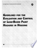 Guidelines for the Evaluation and Control of Lead-Based Paint Hazards in Housing