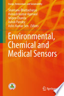 Environmental, Chemical and Medical Sensors