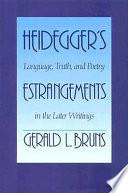 Heidegger's Estrangements