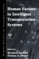 Human Factors in Intelligent Transportation Systems