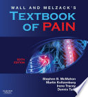 """Wall & Melzack's Textbook of Pain E-Book"" by Stephen B. McMahon, Martin Koltzenburg, Irene Tracey, Dennis Turk"