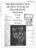 Gray Wolves (Canis Lupus) Reintroduction Into Yellowstone National Park (N.P.) and Central Idaho (WY,MT, and ID)