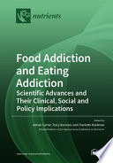 Food Addiction and Eating Addiction
