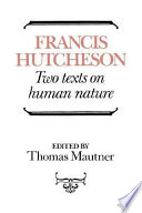 Hutcheson  Two Texts on Human Nature