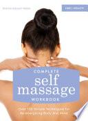 Complete Self Massage Workbook